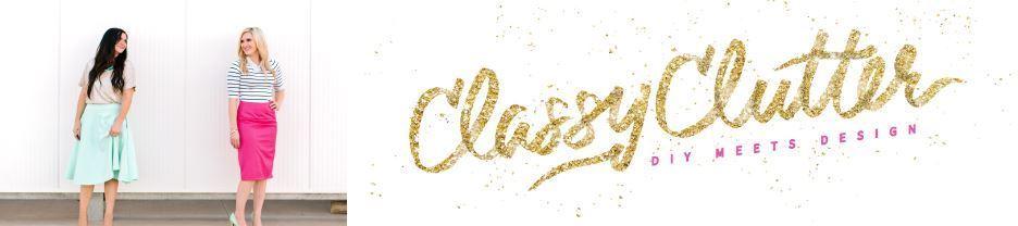 Blogger Spotlight: Classy Clutter