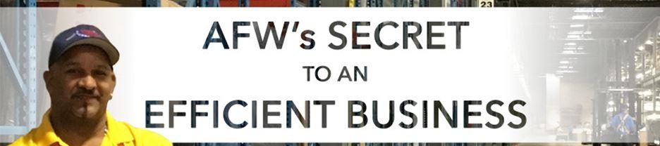 AFW's secret to an efficient business