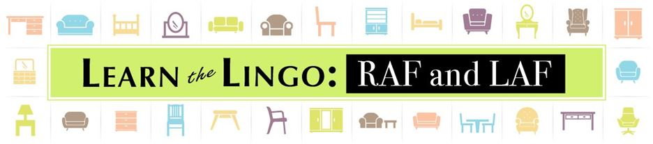 Learn the Lingo: RAF and LAF