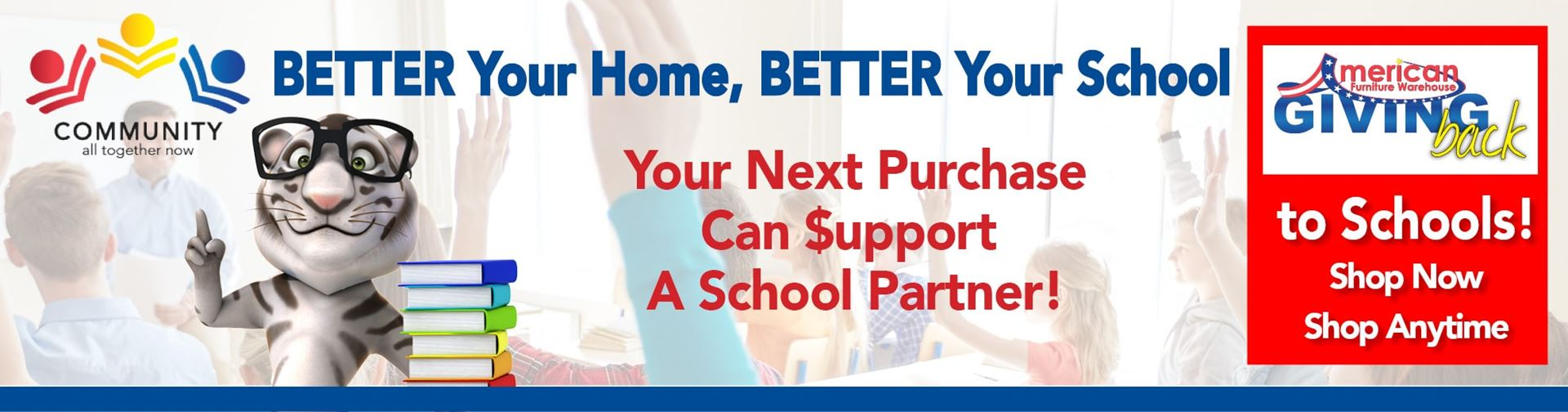 BETTER Your Home, BETTER Your School During the AFW Back To School Event