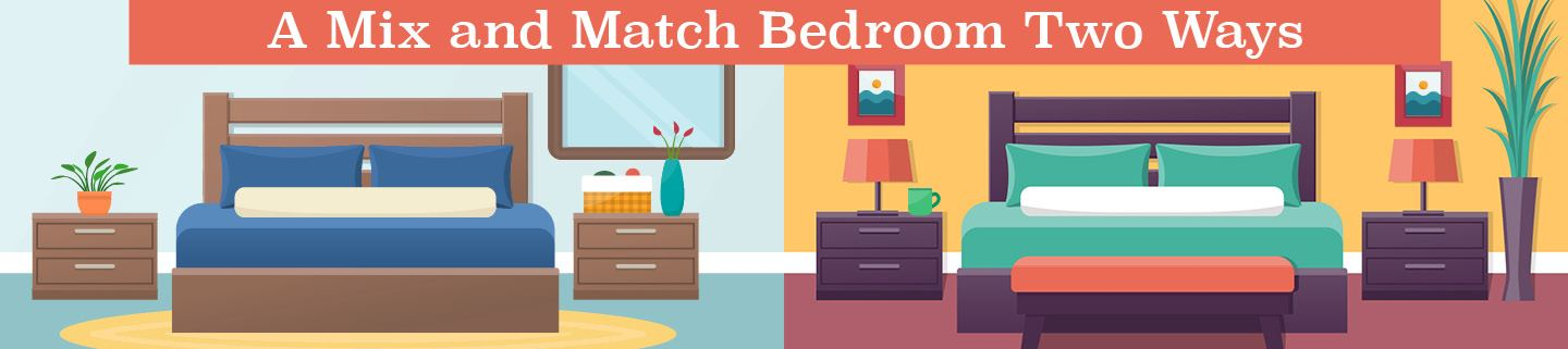 A Mix and Match Bedroom Two Ways