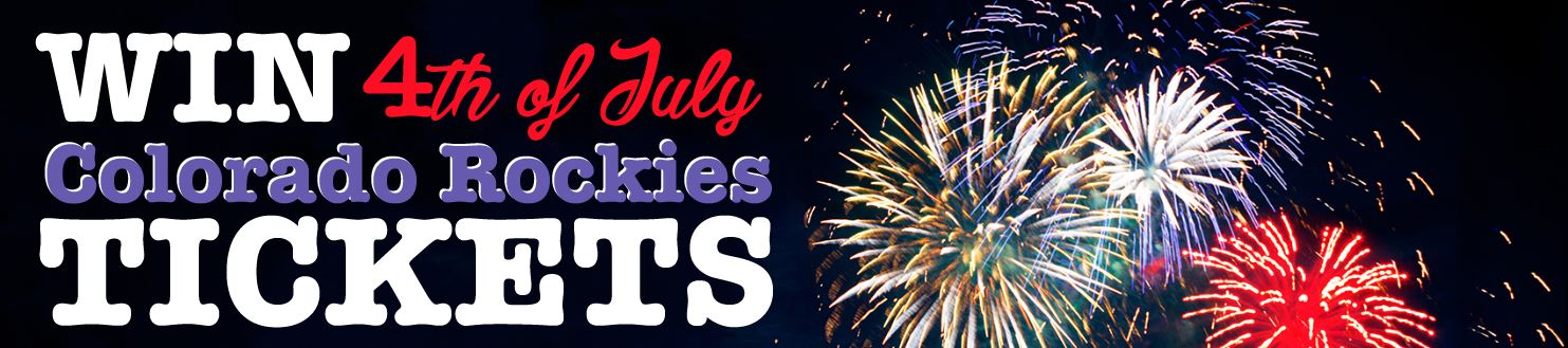 Enter to WIN 4th of July Colorado Rockies Tickets