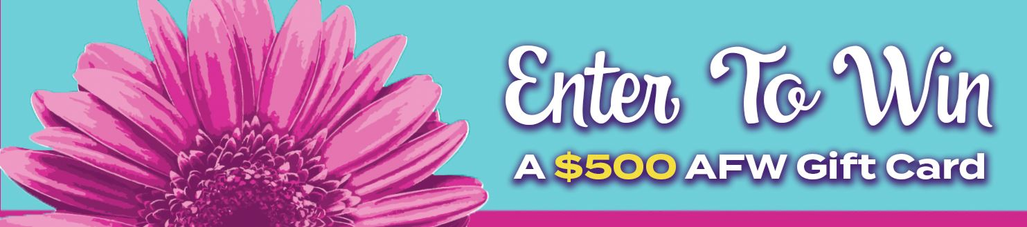 Enter to Win a $500 AFW Gift Card