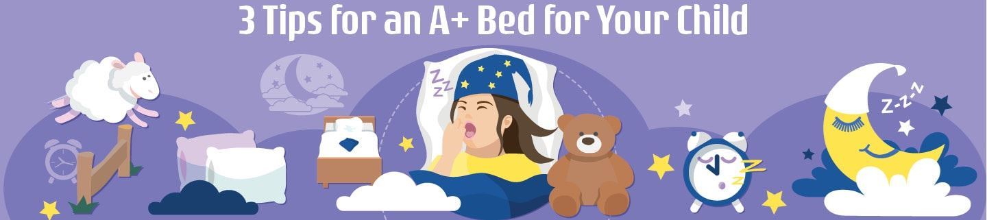 3 Tips for an A+ Bed for Your Child