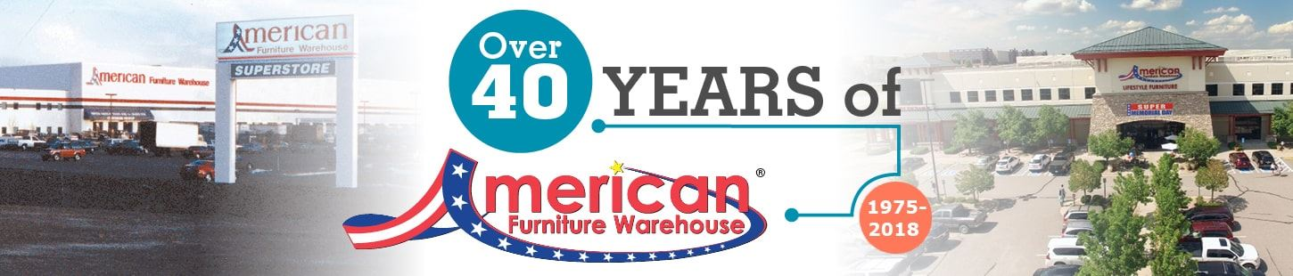 Over 40 Years of American Furniture Warehouse