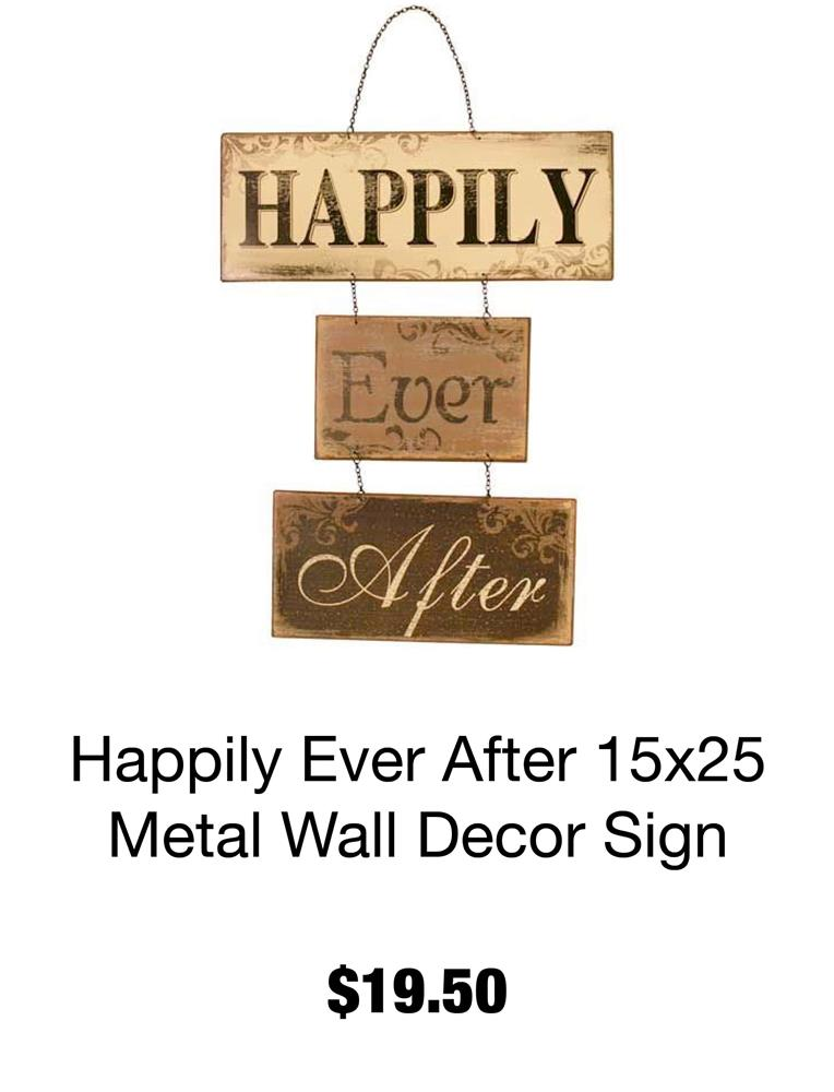 Happily Ever After 15x25 Metal
