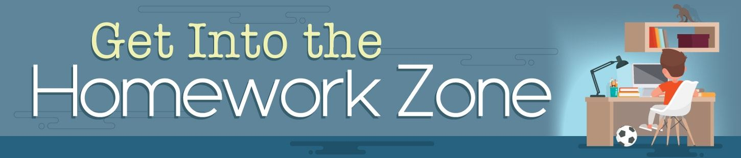 Get Into the Homework Zone